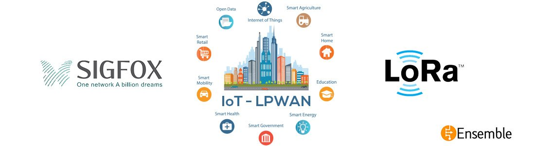 LPWAN - LoRa WAN and Sigfox